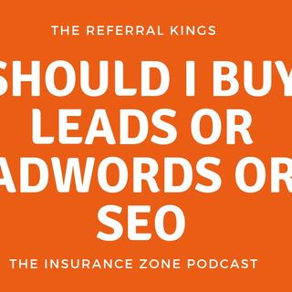 Should I buy leads or ad words or SEO