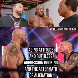 Aging Attitude and Ruthless Aggression Booking and The Aftermath of Alienation KOP072320-548