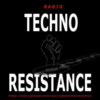 TECHNO RESISTANCE TRANSMISSION 4 - 2 Hours Only Vinyls Selection by Gian Mario Avena aka Gimmy