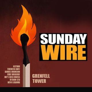 Episode #192 - SUNDAY WIRE: 'State-Sponsored Inferno' with Neil Clark, David Scott and Guests