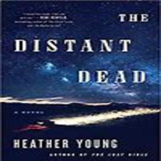 Heather Young - THE DISTANT DEAD