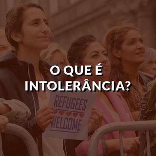 #98 - Intolerância
