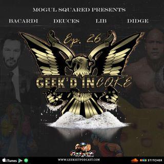 GeekSet Episode 26: GEEK'D IN COKE