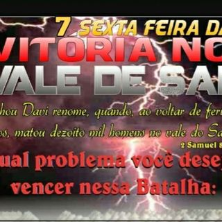 #ORAÇÃO AO MEIO DIA #SEXTA-FEIRA NO VALE DA VITÓRIA NA FÉ DO SALMO 91