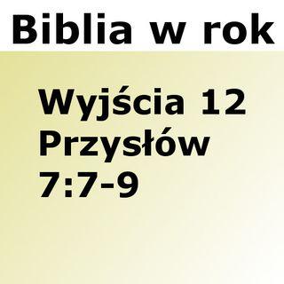062 - Wyjścia 12, Przysłów 7:7-9