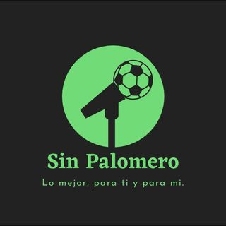 Sin Palomero #33 - Octavos de Final UEFA Champions League MD1 y MD2