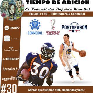 Episodio #30 Temp 2. Eliminatorias Sudamericanas Triple fecha