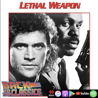 Back to Lethal Weapon