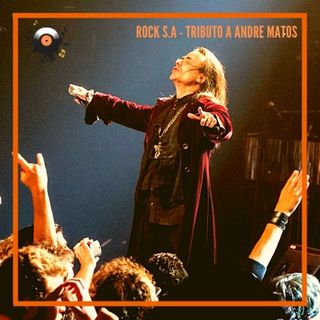 #029 - Rock S.A - [Especial] Tributo a Andre Matos e seu legado