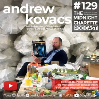 #129 - Andrew Kovacs, Architect of Coachella's Colossal Cacti on Postmodernism & Curating Images to Design