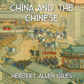 China and the Chinese by Herbert Allen Giles 3 International Lectures Educational Free Books
