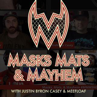 Masks, Mats & Mayhem - Ep 175 - MLW Battle Riot III From The Seats!