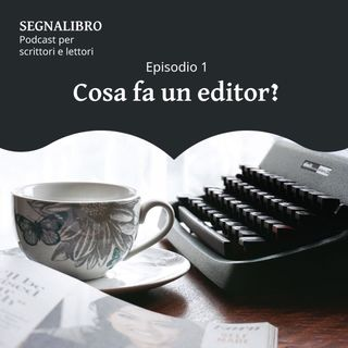 Cosa fa un editor?