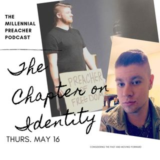 The Chapter on Identity Pt. 1