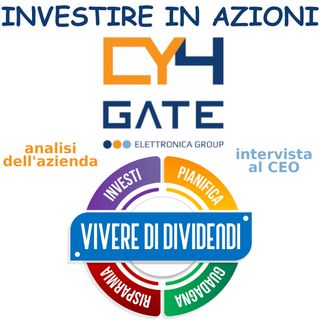 INVESTIRE IN AZIONI CY4GATE   analisi dell'azienda   intervista al CEO ed al CFO   cyber security