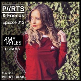 P//RTS & Friends 012 with Amy Wiles