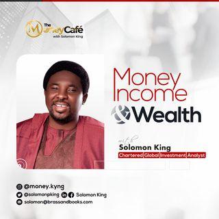 Money, Income & Wealth