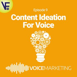 Content Ideation for Voice