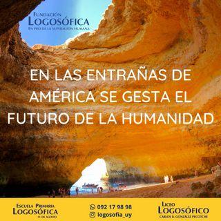 """Conferencia """"En las Entrañas de América se Gesta el Futuro de la Humanidad"""""""