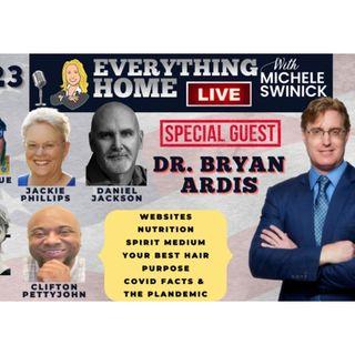223 LIVE: DR. BRYAN ARDIS + Covid, Websites, Health, Medium, Best Hair, Purpose