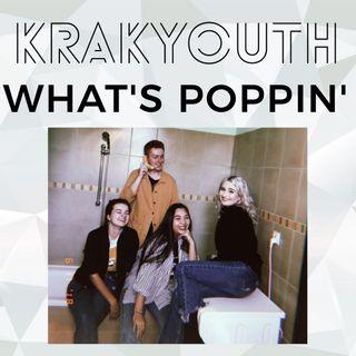 KrakYouth Radio - Whats poppin'