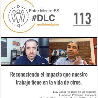 #DLC 113 con Eloy López, el señor de los seguros