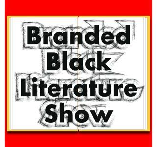 (Discussing Author Connect) Branded Black Literature Show