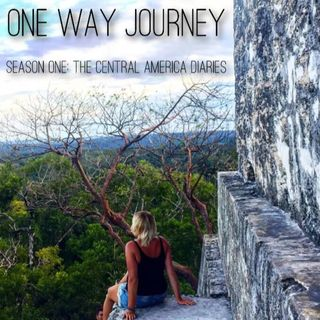 Season One - The Central America Diaries Episode Two