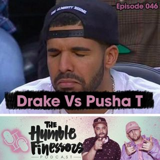 046 - Drake Vs Pusha T