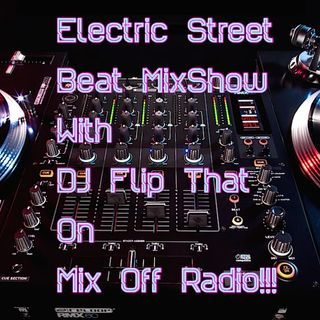 Electric Street Beat MixShow 6/17/19 (Live DJ Mix)