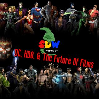 DC, HBO, & The Future Of Films