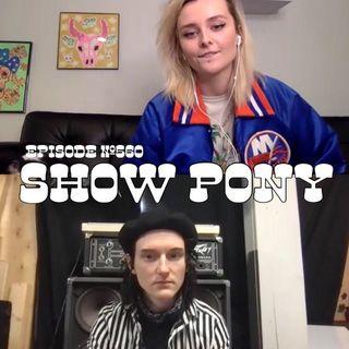 WR560: Show Pony