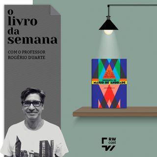 Biografia de Mário de Andrade detalha construção do Modernismo no Brasil