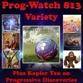 Episode 813 - Variety + Kepler Ten on Progressive Discoveries