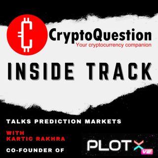 Inside Track with Kartic Rakhra Co-Founder of PlotX