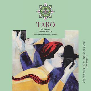 Tarò - Puntata 16 - La Ruota della Fortuna, L'Arcano Originario e Gerda Taro
