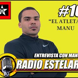 Radio Estelar #10 | Previo De Double Or Nothing, Entrevista Con Manu