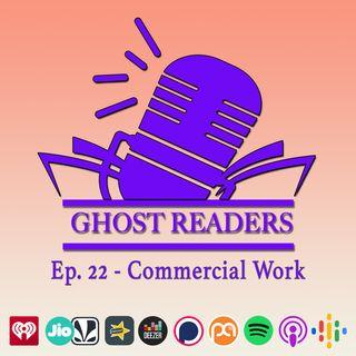 Episode 22 - Commercial Work