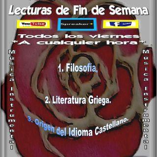 Lecturas de fin de semana: Origen del Idioma Castellano y de la Literatura griega + Filosofía + Música Instrumental