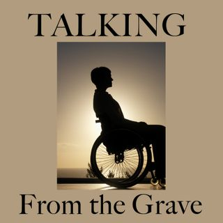 • 02 Talking From the Grave_Podcast