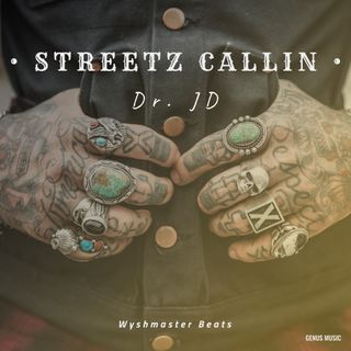 Streetz Callin Dr. JD produced by Wyshmaster Beats