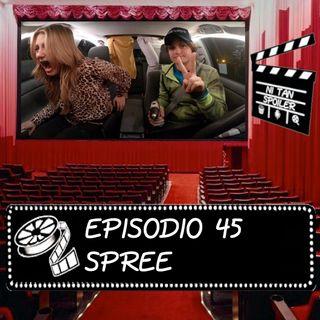 Episodio 45 - Spree
