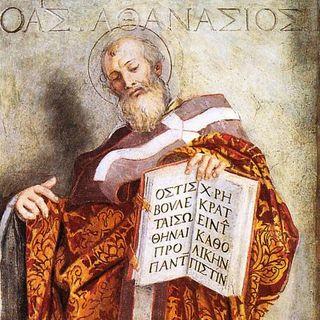 94 - Sant'Atanasio, incrollabile baluardo della Verità tutta intera