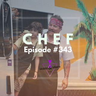 #343 | Chef (2014) + Alain Moussi (Jiu Jitsu) Interview
