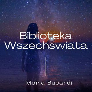 Medytacja Księga Życia - Biblioteka Wszechświata autor i prowadząca Maria Bucardi