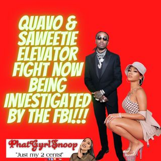 Quavo & Saweetie Elevator Fight Being Investigated By The FBI