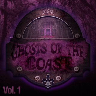 Ghosts of the Coast: Vol. 1