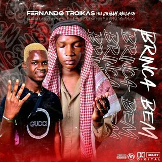 Fernando Troika Feat Jhon Melaço - Brinca Bem (Prod By Dj Telinho) Império do Flow