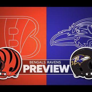 Cincinnati Bengals Weekly Show W/Joe Kelly: Bengals vs Ravens Preview