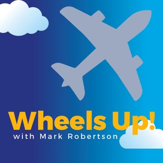 Wheels Up! with Mark Robertson Trailer